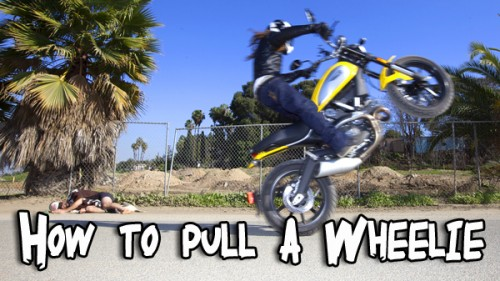 How to pull a Wheelie!